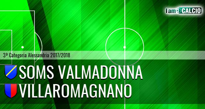 Soms Valmadonna - Villaromagnano