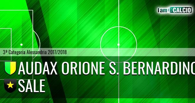 Audax Orione S. Bernardino - Sale