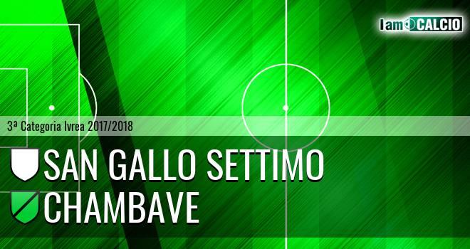 San Gallo Settimo - Chambave