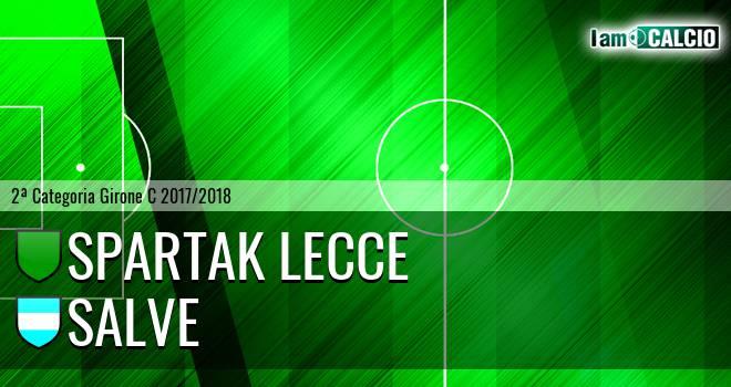 Spartak Lecce - Salve