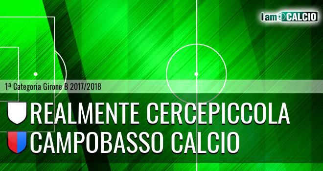 Realmente Cercepiccola - Campobasso Calcio
