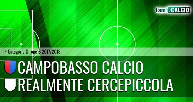 Campobasso Calcio - Realmente Cercepiccola