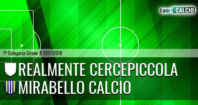 Realmente Cercepiccola - Mirabello Calcio