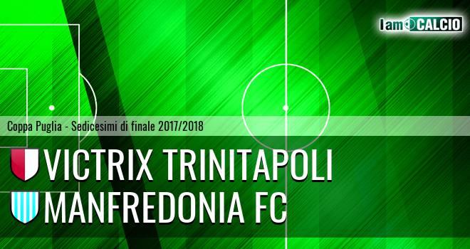 Victrix Trinitapoli - Manfredonia FC