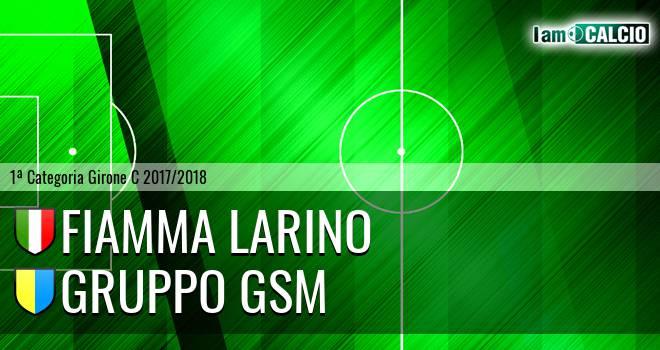 Fiamma Larino - Gruppo GSM