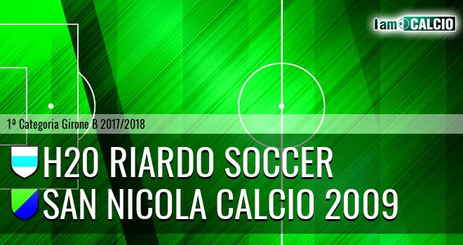 H20 Riardo Soccer - San Nicola Calcio 2009