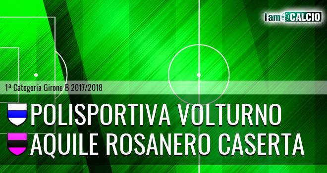 Polisportiva Volturno - Aquile Rosanero Caserta