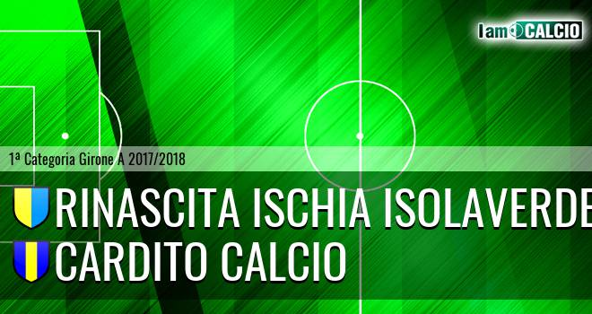 Rinascita Ischia Isolaverde - Cardito Calcio