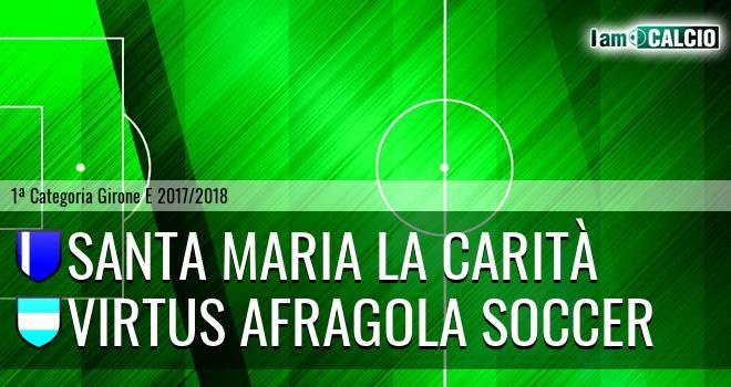 Santa Maria la Carità - Virtus Afragola Soccer
