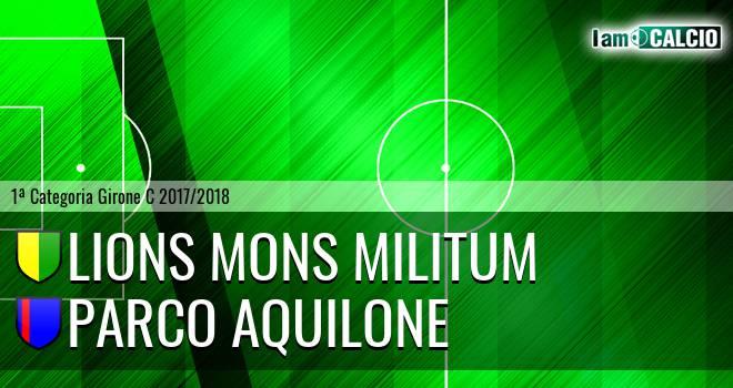 Lions Mons Militum - Parco Aquilone Cesinali