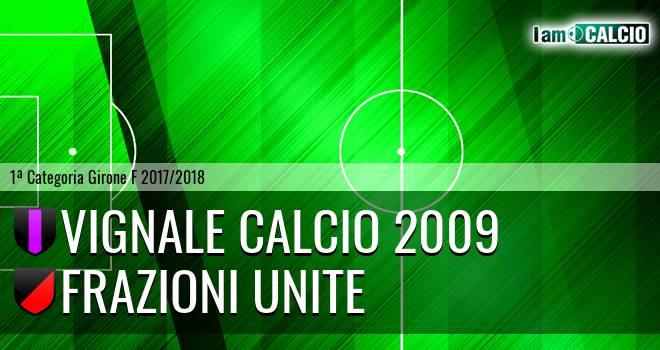 Vignale Calcio 2009 - Frazioni Unite