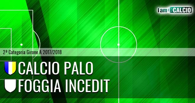 Calcio Palo - Foggia Incedit