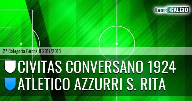 Civitas Conversano 1924 - Atletico Azzurri S. Rita