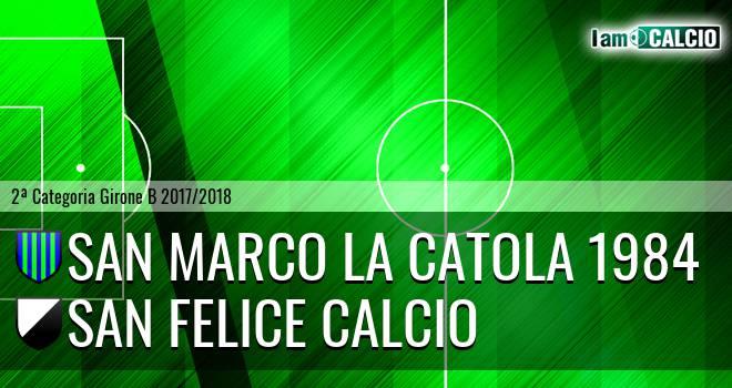 San Marco la Catola 1984 - San Felice Calcio