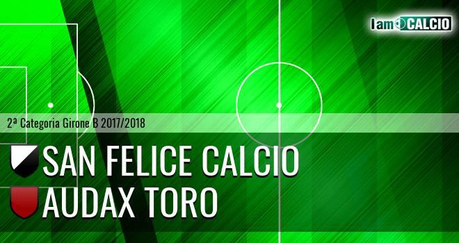 San Felice Calcio - Audax Toro