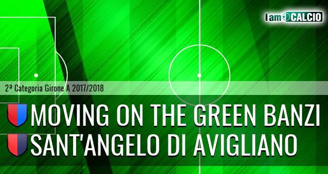 Moving on the Green Banzi - Sant'Angelo di Avigliano