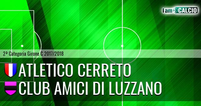 Atletico Cerreto - Club Amici di Luzzano