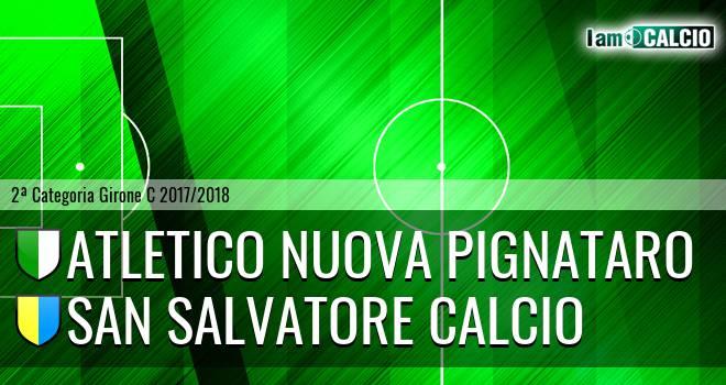 Atletico Nuova Pignataro - San Salvatore Calcio