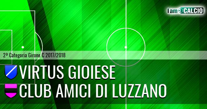 Virtus Gioiese - Club Amici di Luzzano