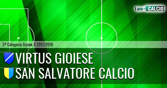 Virtus Gioiese - San Salvatore Calcio