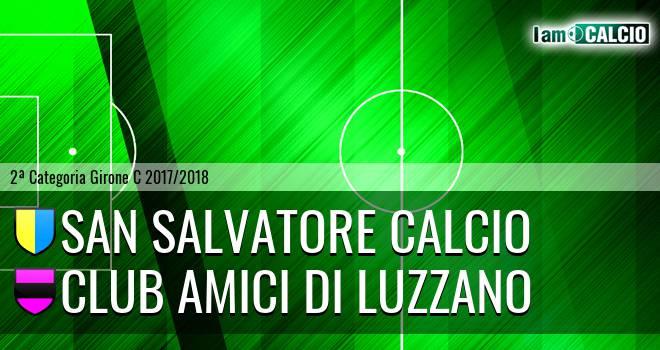 San Salvatore Calcio - Club Amici di Luzzano