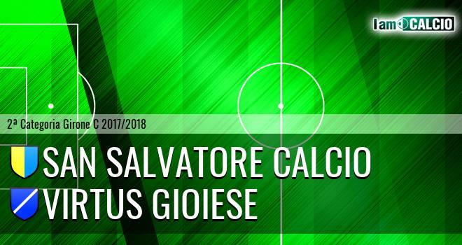 San Salvatore Calcio - Virtus Gioiese