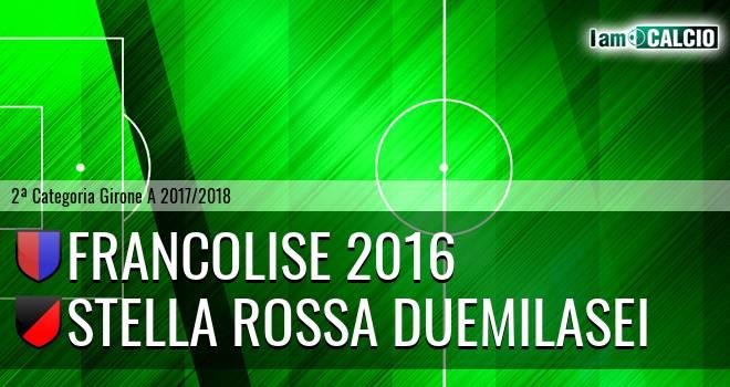 Francolise 2016 - Stella Rossa Duemilasei