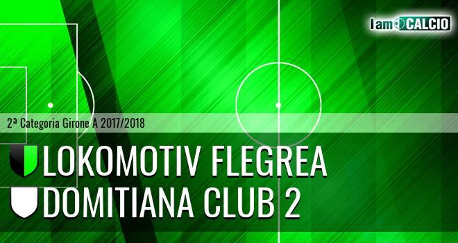 Lokomotiv Flegrea - Domitiana Club 2