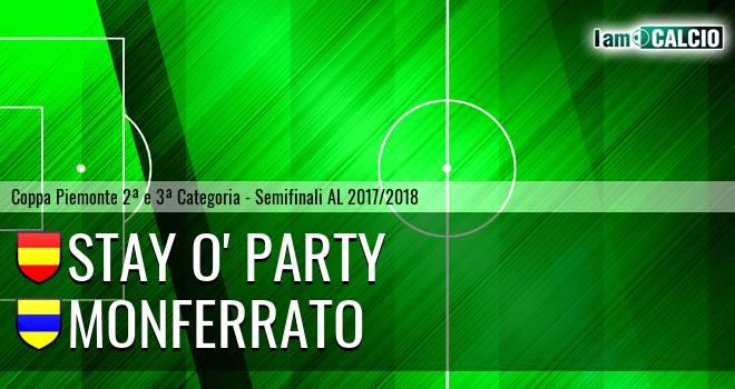 Stay O' Party - Monferrato