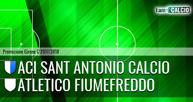 Aci Sant' Antonio Calcio - Atletico Fiumefreddo