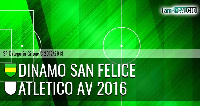 Dinamo San Felice - Atletico AV 2016