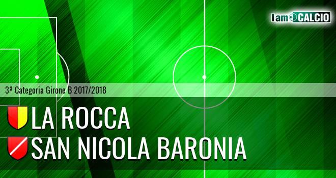 La Rocca - San Nicola Baronia