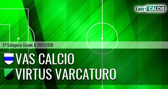 VAS Calcio - Virtus Varcaturo