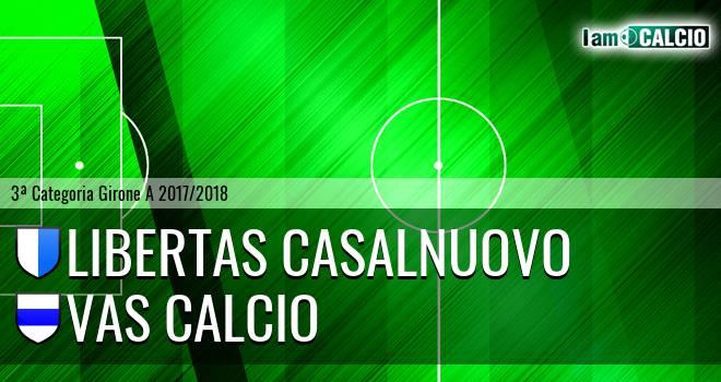 Libertas Casalnuovo - VAS Calcio