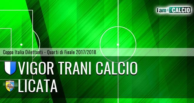Vigor Trani Calcio - Licata 3-1. Cronaca Diretta 21/03/2018
