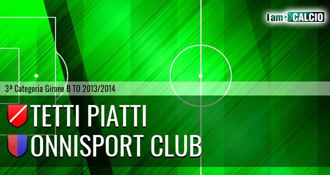 Tetti Piatti - Onnisport Club