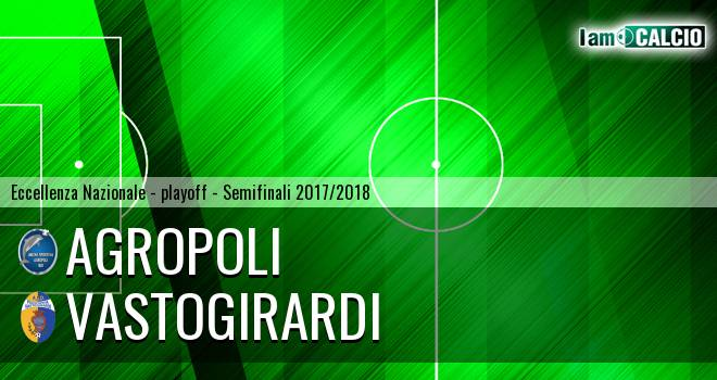 Agropoli - Vastogirardi 2-1. Cronaca Diretta 27/05/2018