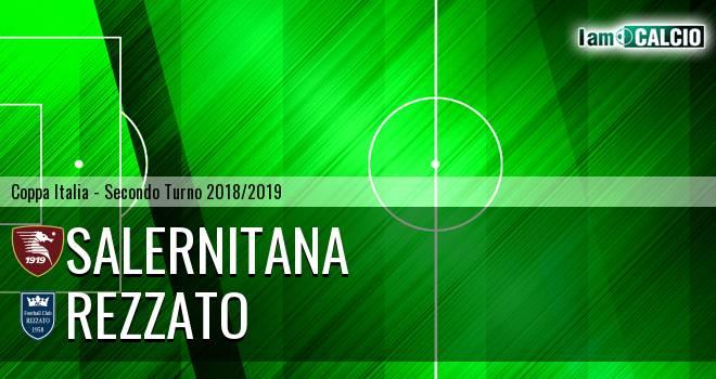 Salernitana - Rezzato 6-1. Cronaca Diretta 05/08/2018