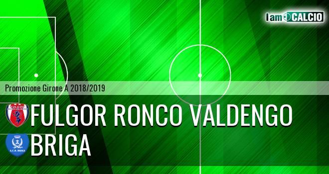 Fulgor Ronco Valdengo - Briga