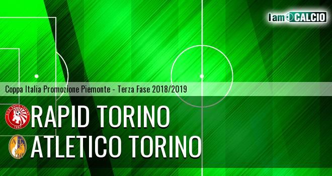 Atletico Torino - Rapid Torino