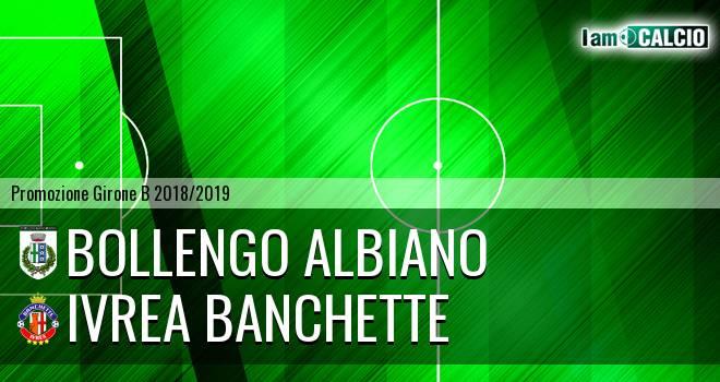 Bollengo Albiano - Ivrea Banchette