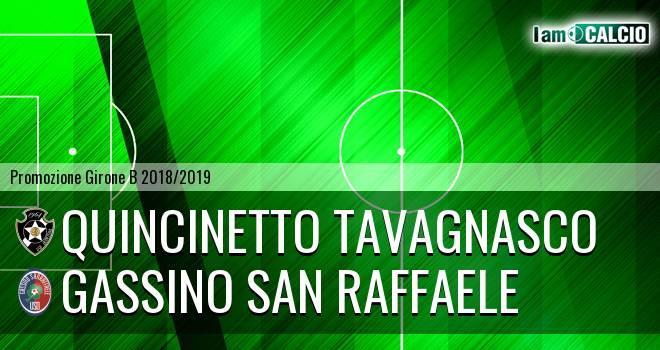 Quincinetto Tavagnasco - Gassino San Raffaele
