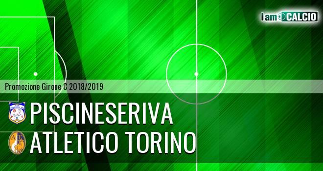 PiscineseRiva - Atletico Torino