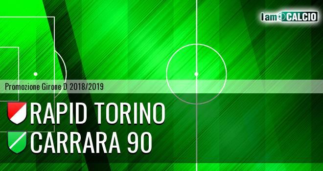 Rapid Torino - Carrara 90