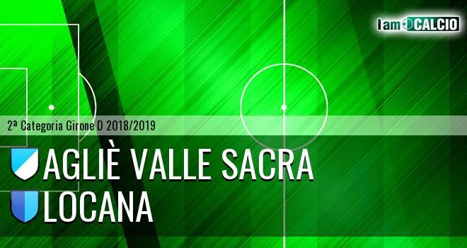 Agliè Valle Sacra - Locana
