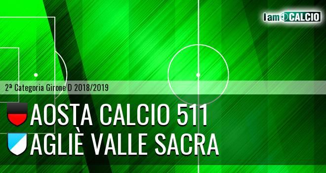 Aosta Calcio 511 - Agliè Valle Sacra