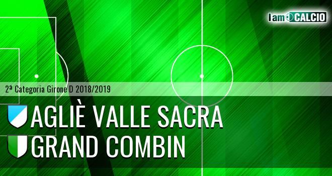 Agliè Valle Sacra - Grand Combin