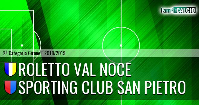 Roletto Val Noce - Sporting Club San Pietro