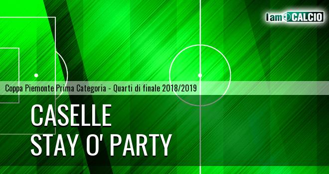 Caselle - Stay O' Party