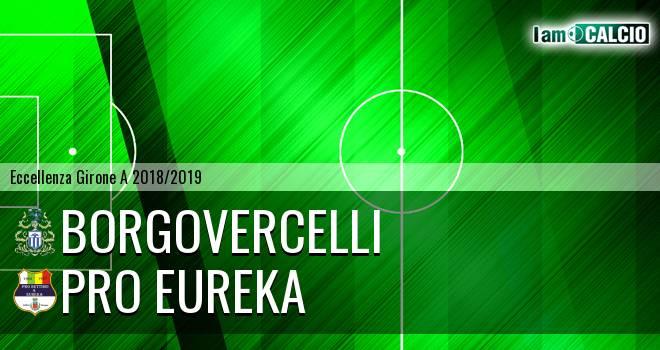Borgovercelli - Pro Eureka